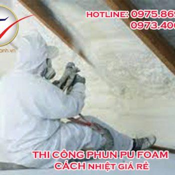 Phun Pu Foam cách nhiệt giá rẻ